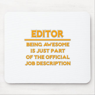 Awesome Editor .. Official Job Description Mouse Pad