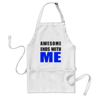 Awesome Ends With ME Adult Apron