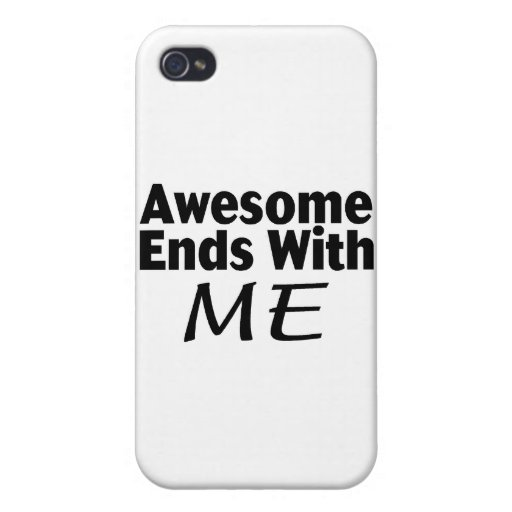 Awesome Ends With Me iPhone 4/4S Case