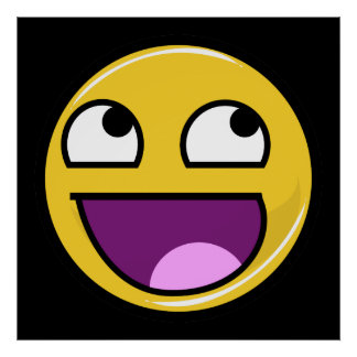 Awesome Face Internet Meme Poster