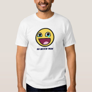 awesome face so much win t-shirt