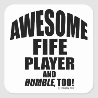 Awesome Fife Player Square Sticker