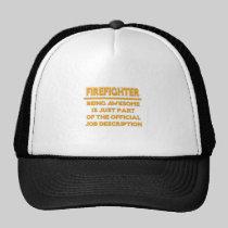 Awesome Firefighter .. Official Job Description Trucker Hat