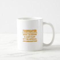 Awesome Firefighter .. Official Job Description Coffee Mug