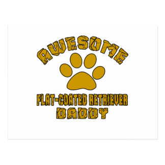 AWESOME FLAT-COATED RETRIEVER DADDY POSTCARD