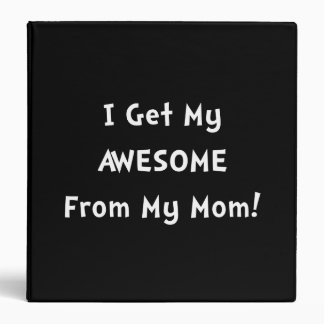 Awesome From Mom Vinyl Binder