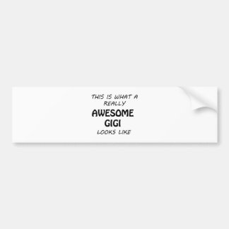 Awesome Gigi Bumper Sticker