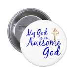 Awesome God Pinback Buttons