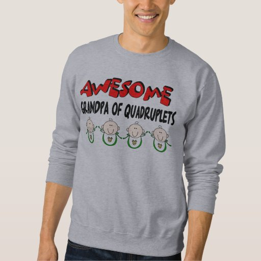 AWESOME GRANDPA of QUADRUPLETS Sweatshirt