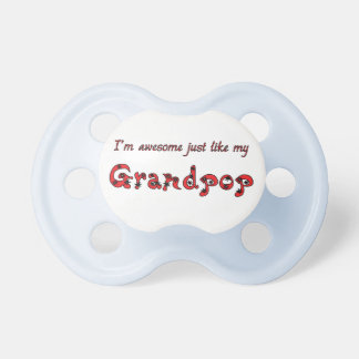 Awesome Grandpop BooginHead Pacifier