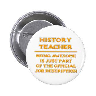 Awesome History Teacher .. Job Description 2 Inch Round Button