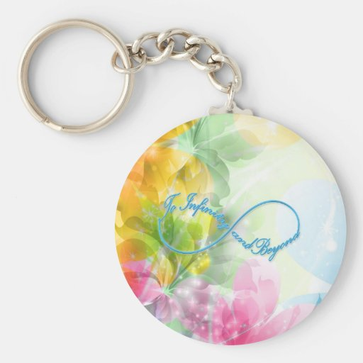 "Awesome Infinity symbol ""To infinity and beyond"" Key Chains"