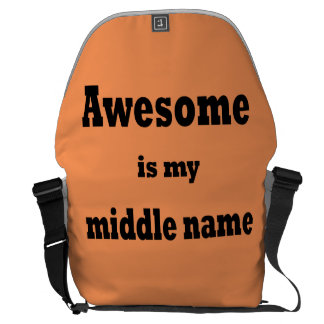 Awesome is My Middle Name Messenger Bag