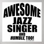 Awesome Jazz Singer Print