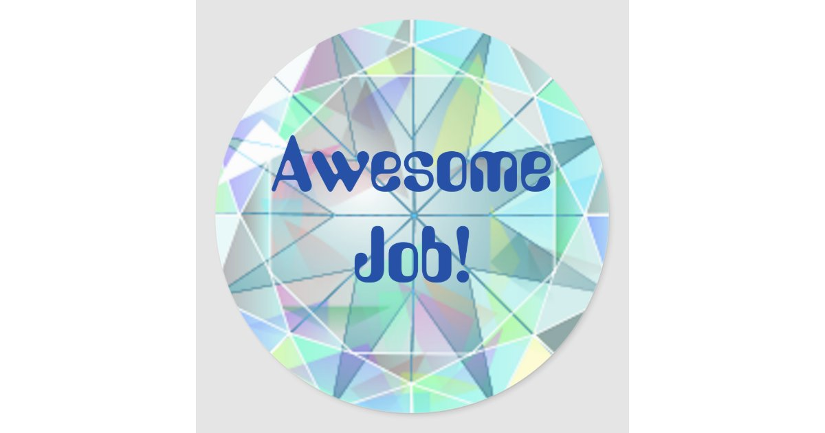 Awesome Job Treasure Bling Stickers Zazzle