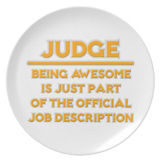 Awesome Judge .. Official Job Description Dinner Plates