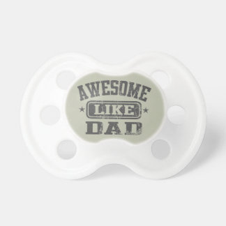 Awesome Like Dad Pacifier