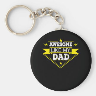 Awesome Like My Dad Awesome Dad Shirt Keychain