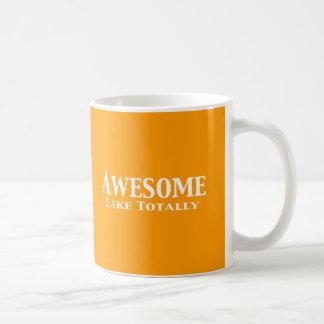Awesome Like Totally Gifts Mug