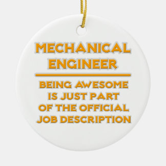 Awesome Mechanical Engineer .. Job Description Double-Sided Ceramic Round Christmas Ornament