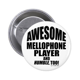 Awesome Mellophone Player Pin