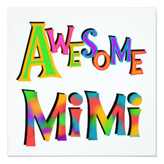 Awesome Mimi T-shirts and Gifts 5.25x5.25 Square Paper Invitation Card