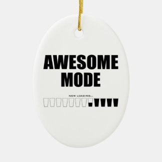 Awesome Mode Loading Ceramic Ornament
