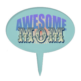 Awesome Mom Cake Topper