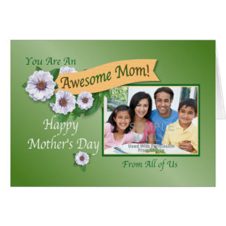 Awesome Mom From All of Us Custom Photo Card