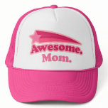 Awesome Mom Gift Idea Trucker Hat