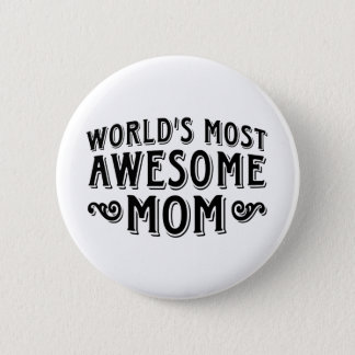 Awesome Mom Pinback Button