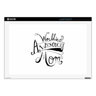 "Awesome Mom 17"" Laptop Skins"
