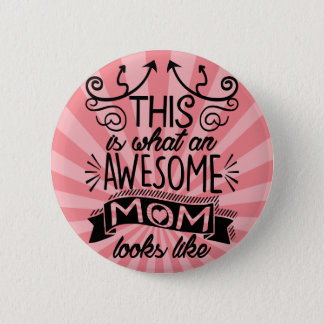 Awesome Mom Typography Quote Pinback Button