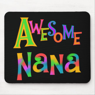 Awesome Nana T-shirts and Gifts Mouse Pad