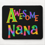 Awesome Nana T-shirts and Gifts Mousepads