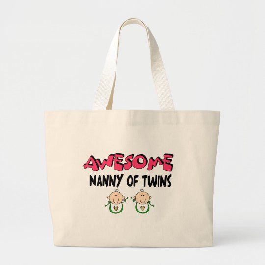 AWESOME NANNY of TWINS Large Tote Bag