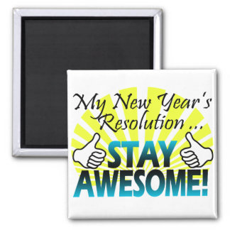 Awesome New Year Resolution Magnet