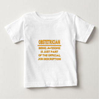 Awesome Obstetrician .. Job Description Baby T-Shirt