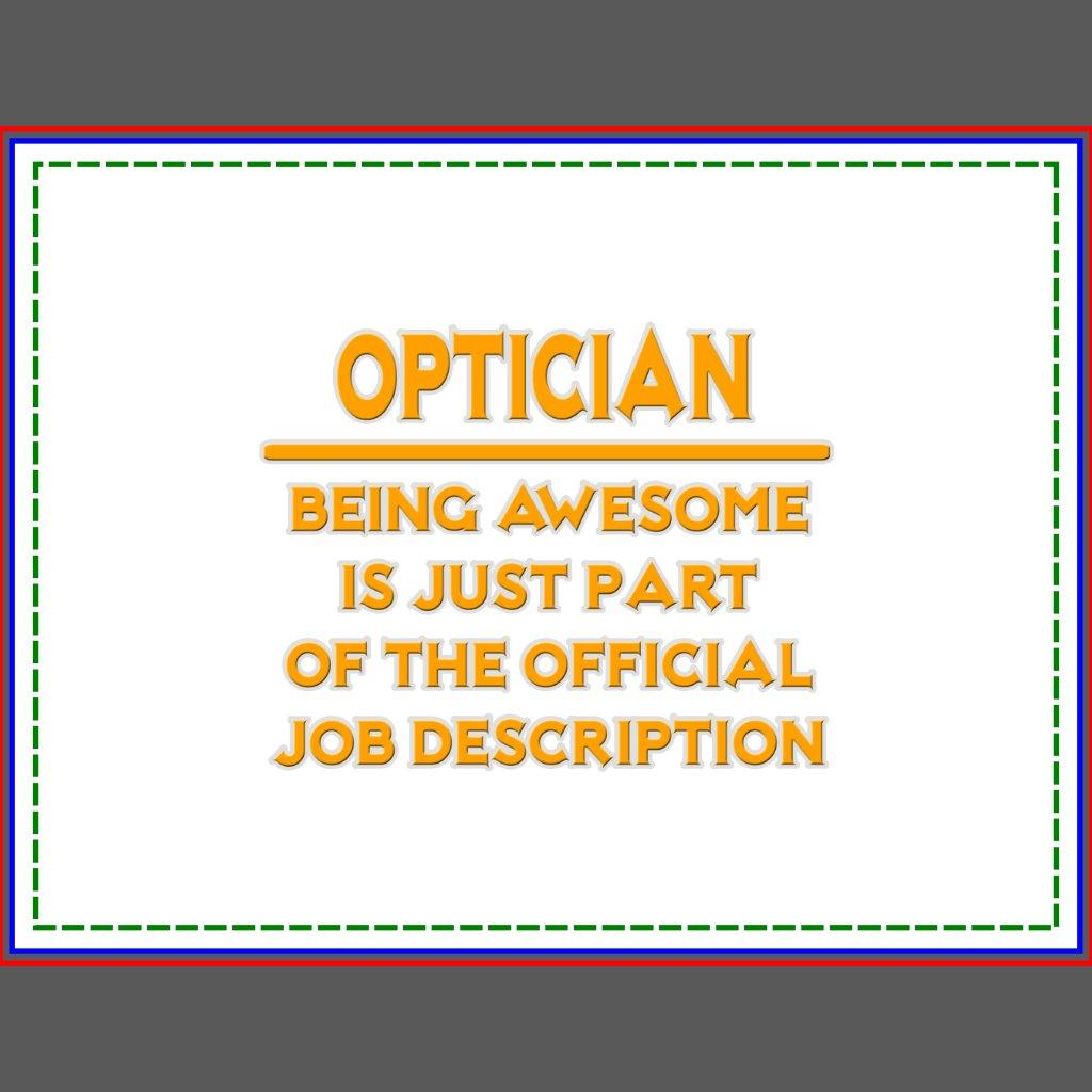 optician job description and qualifications how to write a job – Job Description for Optician