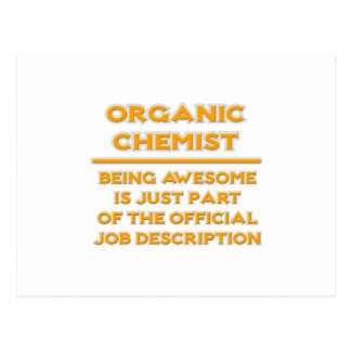 Awesome Organic Chemist .. Job Description Postcards
