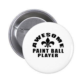 AWESOME PAINT BALL PLAYER PINBACK BUTTON