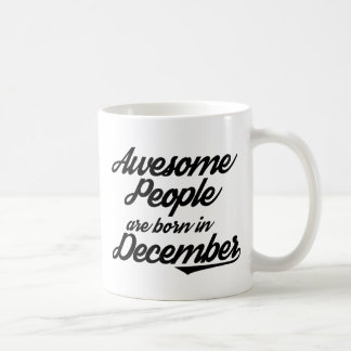 Awesome People are born in December Coffee Mug