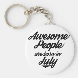 Awesome People are born in July Keychain
