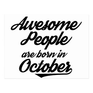 Awesome People are born in October Postcard