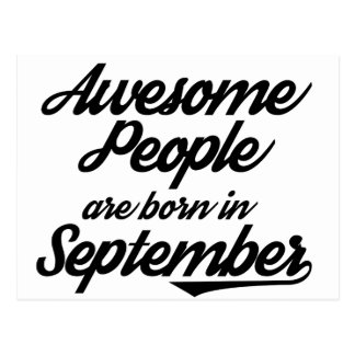Awesome People are born in September Postcard