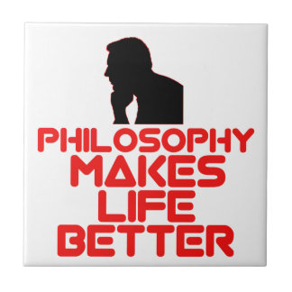 awesome Philosophy designs Ceramic Tile