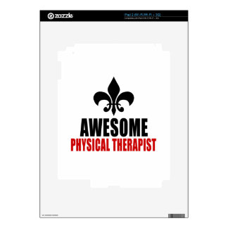 AWESOME PHYSICAL THERAPIST iPad 2 DECAL
