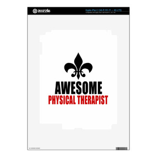 AWESOME PHYSICAL THERAPIST iPad 3 SKINS