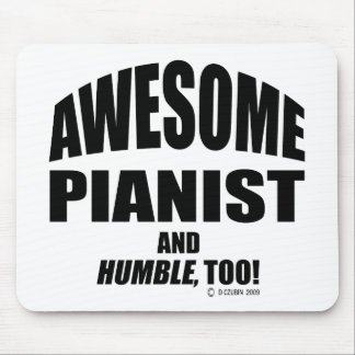 Awesome Pianist Mouse Pad