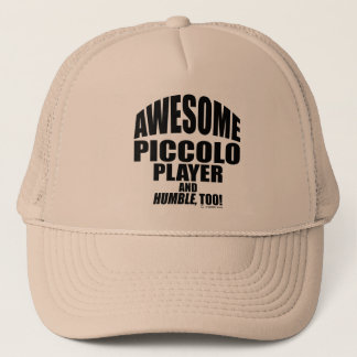 Awesome Piccolo Player Trucker Hat
